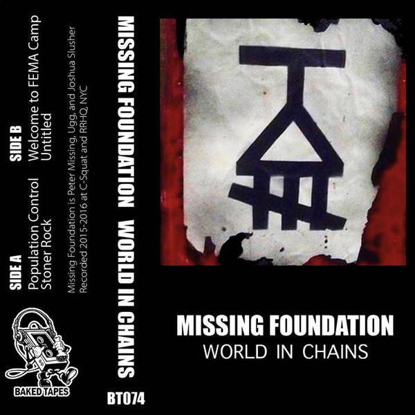 Missing Foundation - World In Chains