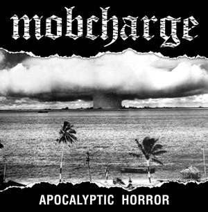 Mobcharge - Apocalyptic Horror