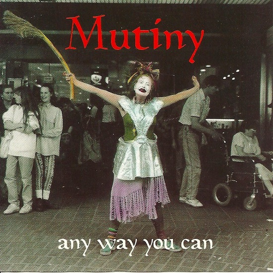 Mutiny - Any Way You Can