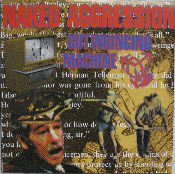 Naked Aggression - Gut Wringing Machine