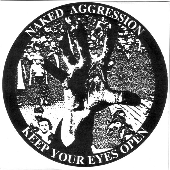 Naked Aggression - Keep Your Eyes Open