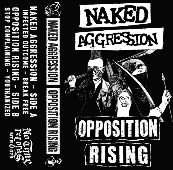Naked Aggression - Naked Aggression Opposition Rising