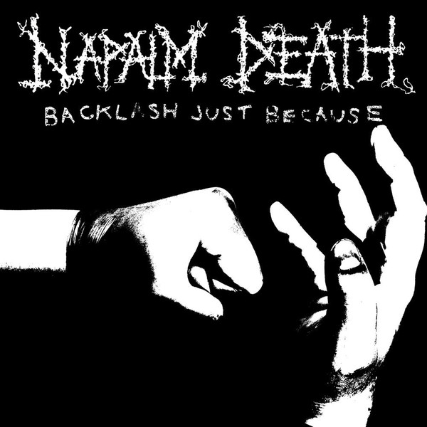 Naplam Death - Backlash Just Because