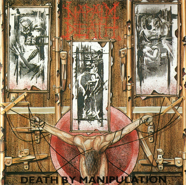Naplam Death - Death By Manipulation