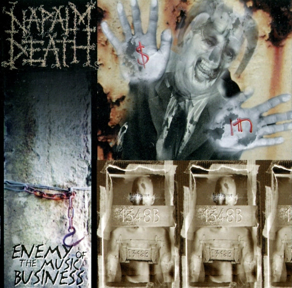 Naplam Death - Enemy Of The Music Business
