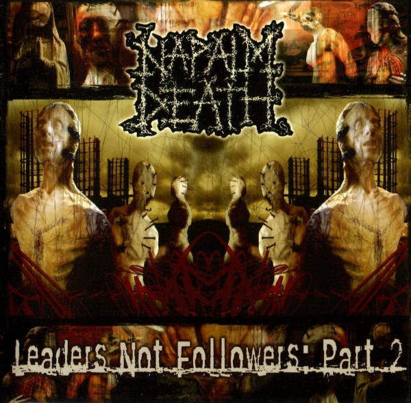 Naplam Death - Leaders Not Followers: Part 2
