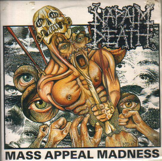 Naplam Death - Mass Appeal Madness