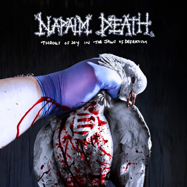 Naplam Death - Throes Of Joy In The Jaws Of Defeatism