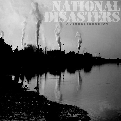 National Disasters - Autodestruction