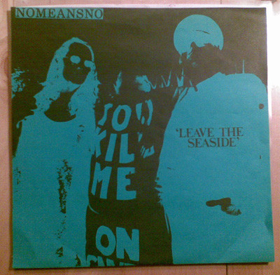 Nomeansno - Leave The Seaside