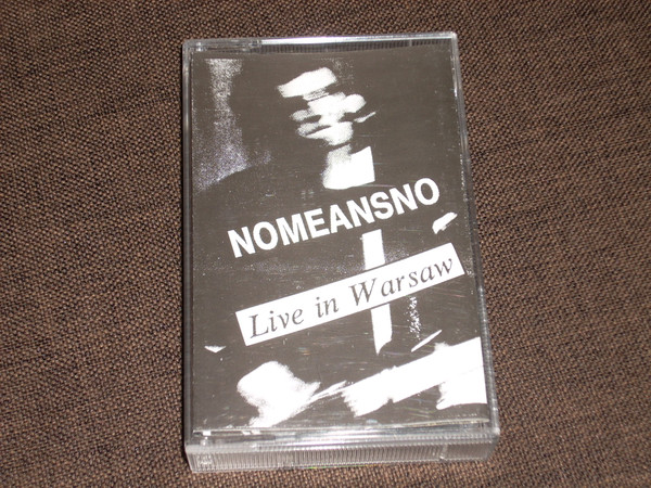 Nomeansno - Live In Warsaw
