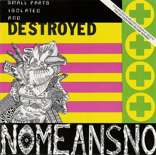 NoMeansNo - The Day Everything Became Isolated And Destroyed