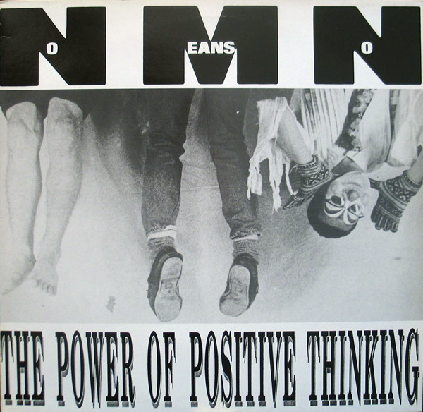 Nomeansno - The Power Of Positive Thinking