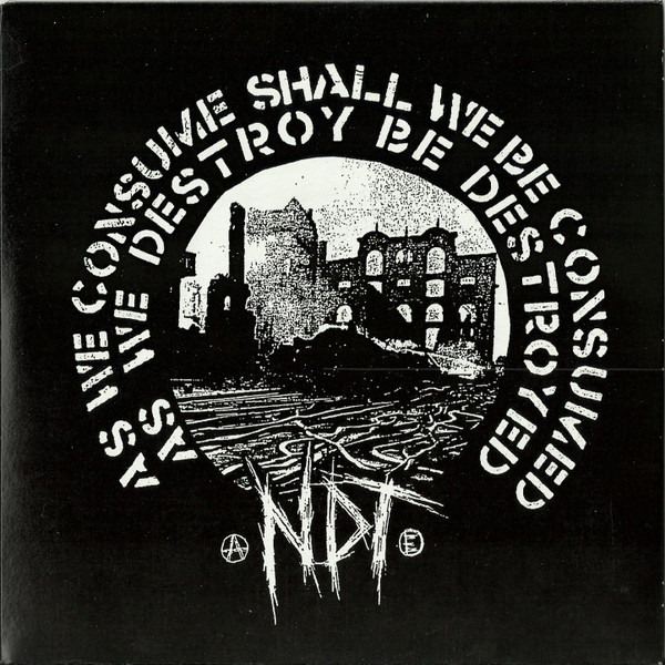 Nuclear Death Terror - As We Consume Shall We Be Consumed, As We Destroy Be Destroyed