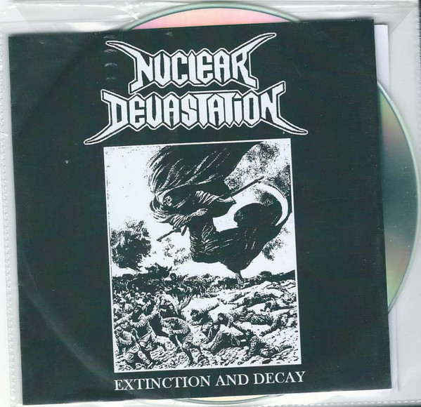 Nuclear Devastation - Extinction And Decay