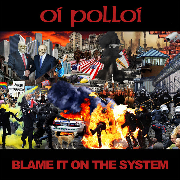 Oi Polloi - Blame It On The System