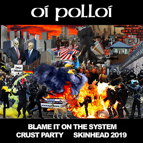 Oi Polloi - Blame It On The System / Fight Against Repression