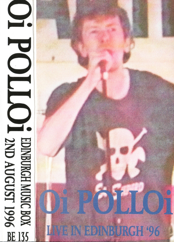 Oi Polloi - Live In Edinburgh