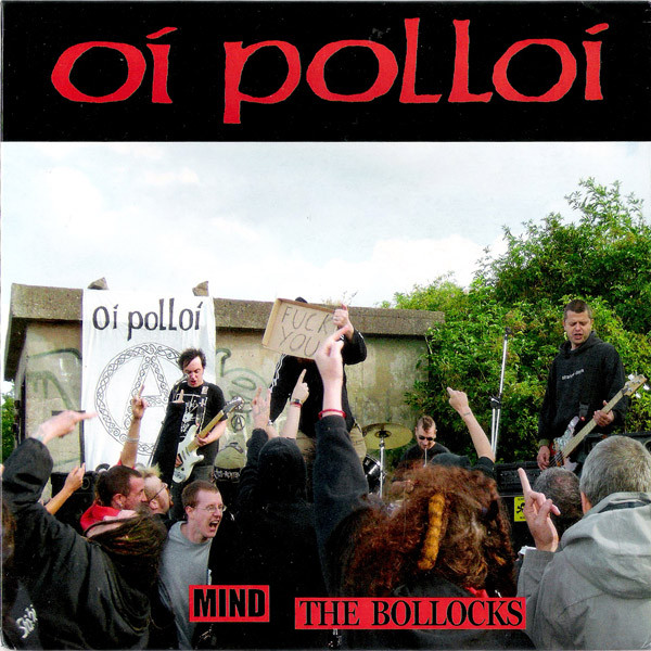 Oi Polloi - Mind The Bollocks
