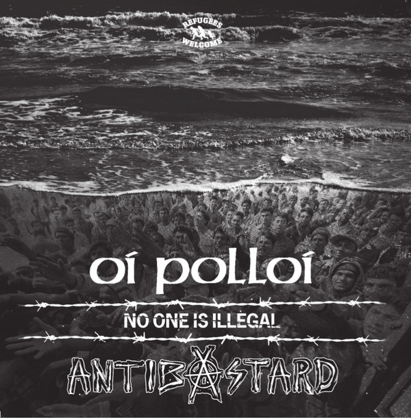 Oi Polloi - No One Is Illegal