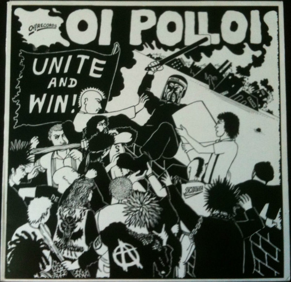 Oi Polloi - Unite And Win!