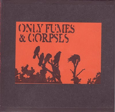 Only Fumes  Corpses - Only Fumes And Corpses