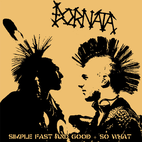 ?ornata - Simple, Fast And Good + So What