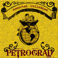 Petrograd - Assorted Lullabies
