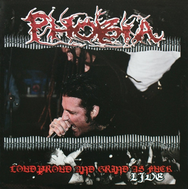 Phobia - Loud Proud And Grind As Fuck