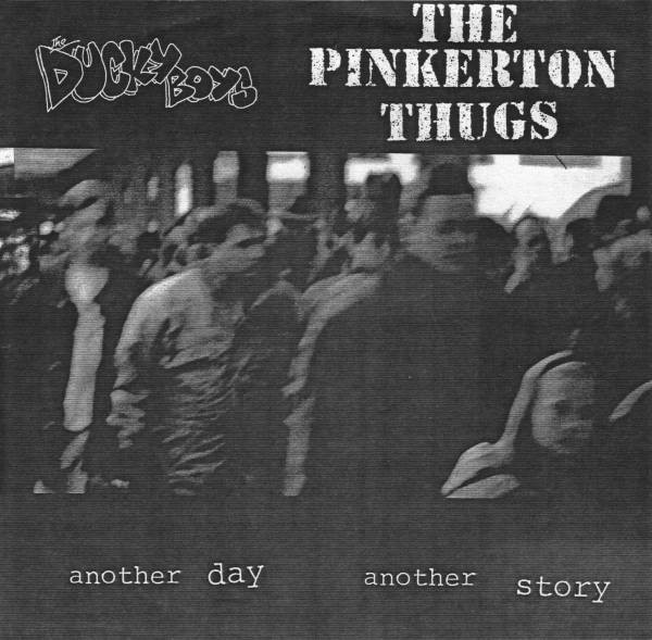 Pinkerton Thugs - Another Day Another Story
