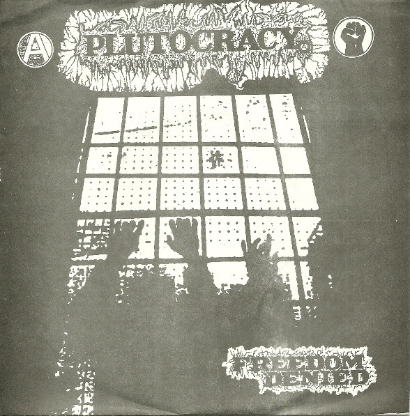 Plutocracy - Freedom Denied