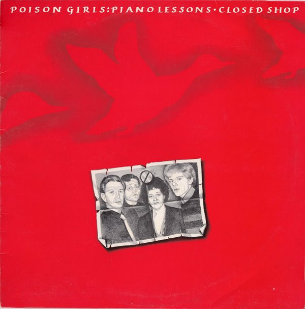 Poison Girls - Closed Shop / Violence Grows
