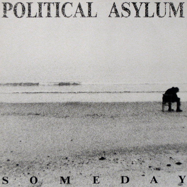 Political Asylum - Someday