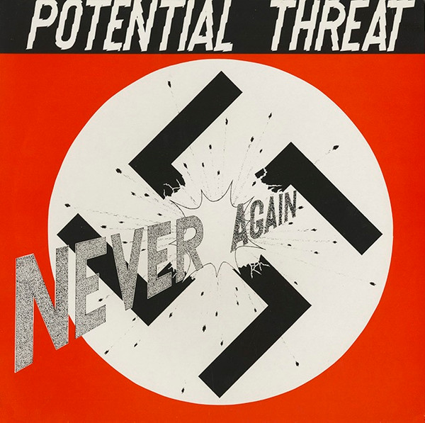 Potential Threat - Never Again