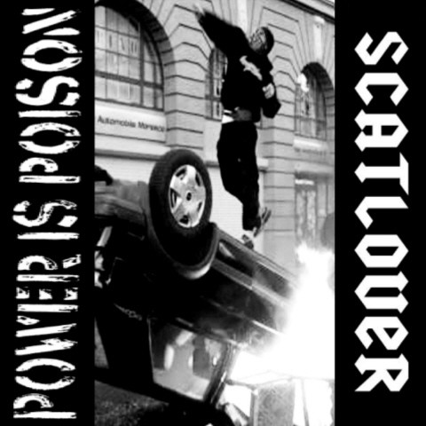 Power Is Poison - Power Is Poison / Scatlover