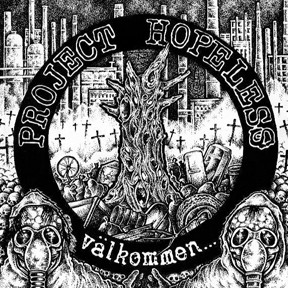 Project Hopeless - Välkommen