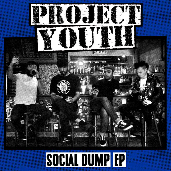 Project Youth - Social Dump EP
