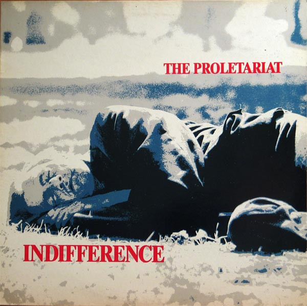 Proletariat - Indifference