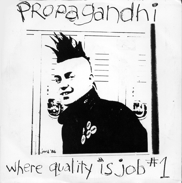 Propagandhi - Where Quality Is Job #1