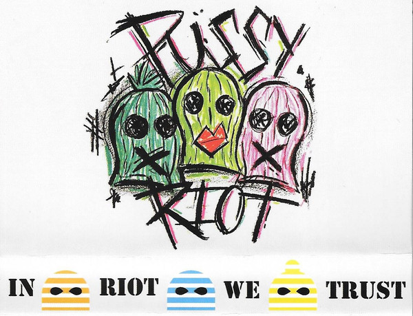 Pussy Riot - In Riot We Trust