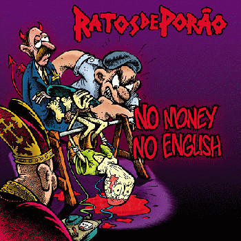 Ratos De Porão - No Money No English