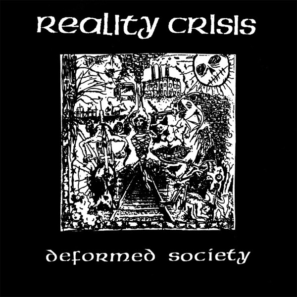 Reality Crisis - Deformed Society