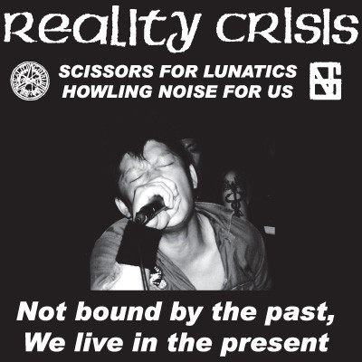 Reality Crisis - Not Bound By The Past, We Live In The Present