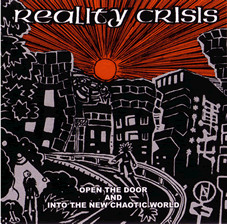 Reality Crisis - Open The Door And Into The New Chaotic World