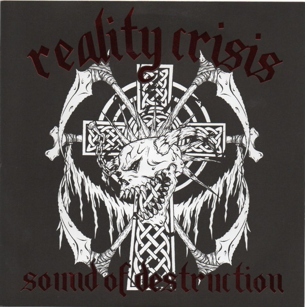 Reality Crisis - Sound Of Destruction