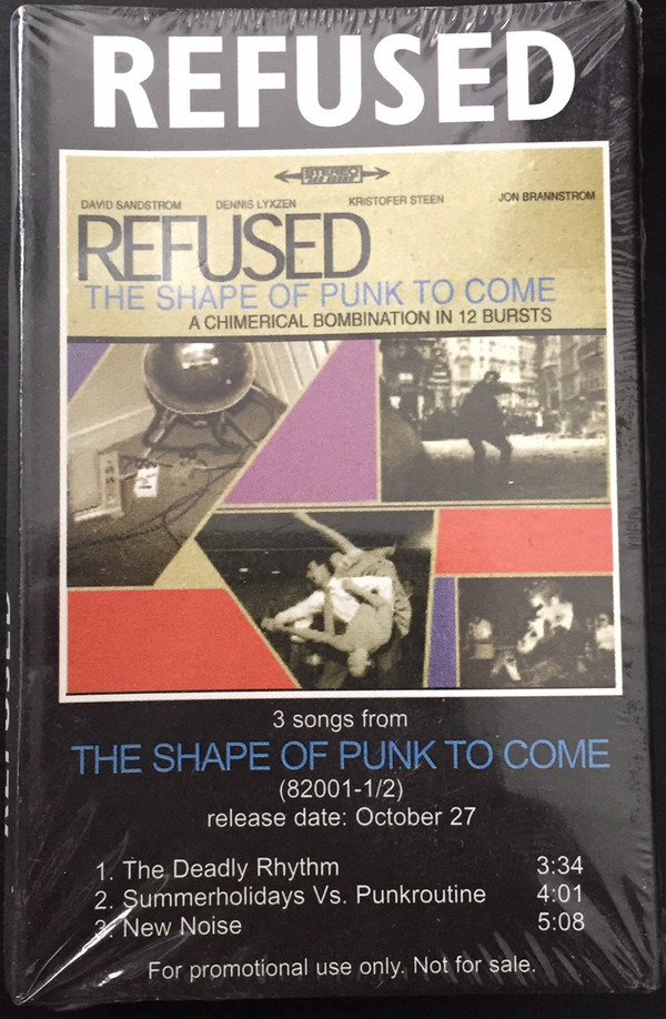 Refused - 3 Songs From The Shape Of Punk To Come