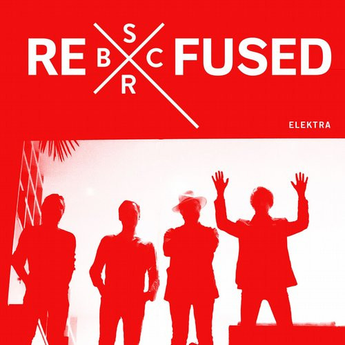 Refused - Elektra