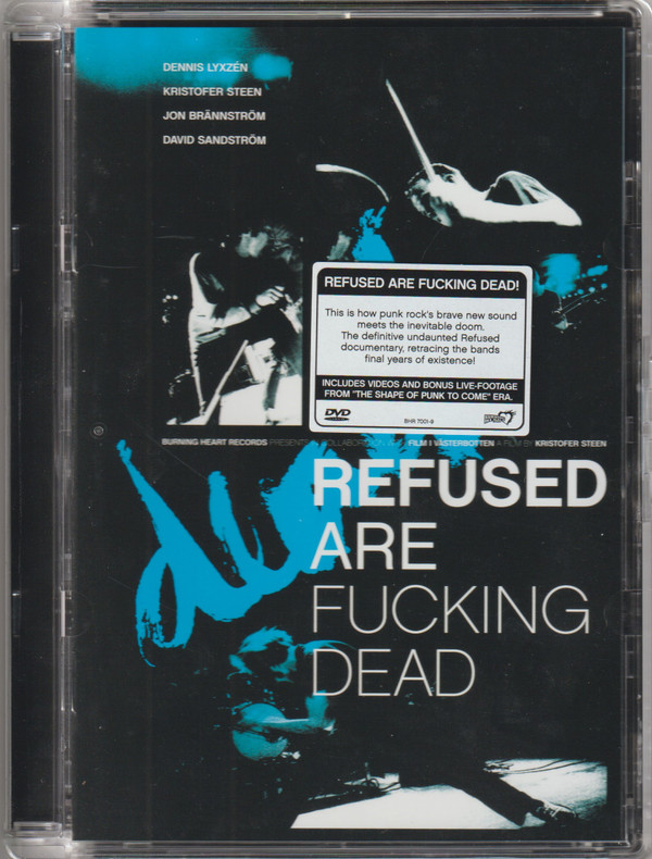 Refused - Refused Are Fucking Dead