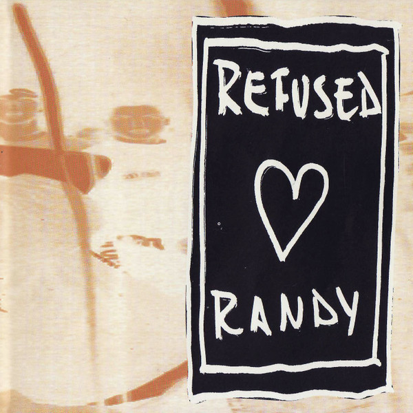 Refused - Refused Loves Randy