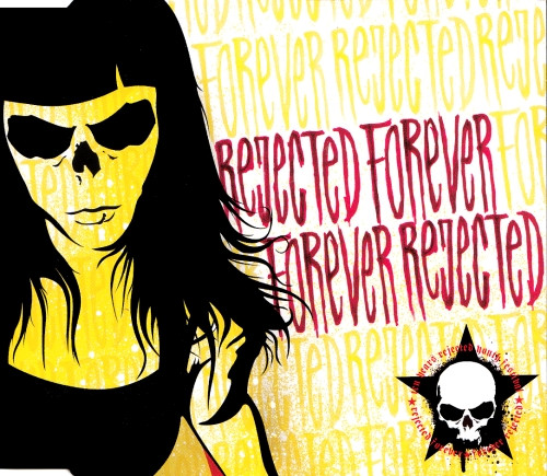 Rejected Youth - Rejected Forever / Forever Rejected